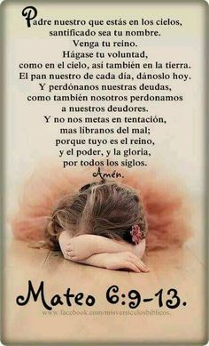 Porque tuyo es el reino, el poder y la gloria. Por todos los siglos. Amén God Prayer, Power Of Prayer, Prayer Quotes, Spiritual Quotes, Bible Quotes, The Great I Am, God Is Good, Spanish Prayers, Bible Text