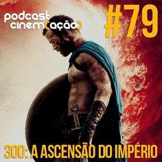 Chegou!!! Chegou!!! Chegou!!! Podcast Cinem(ação) #79!!! http://bitly/1gyVwd6