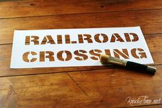 railroad sign stencil from Knick of Time