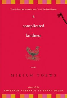 A Complicated Kindness, by Miriam Toews. About a young Mennonite woman who struggles with fitting in to her restrictive small town religious community. Humorous and poignant, very well-written. Used Books, Great Books, Books To Read, My Books, Indie Books, Coming Of Age, Book Nooks, Book Club Books, Literature