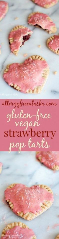The perfect treat for your sweetie! Gluten-Free Vegan Strawberry Pop Tarts Recipe from Allergy Free Alaska. Artificial dye free!
