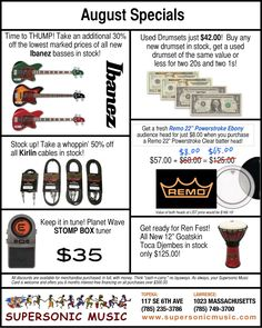August Specials at Supersonic Music. Great deals on Ibanez, Toca, Remo, Kirlin, Stomp Box,  and more!