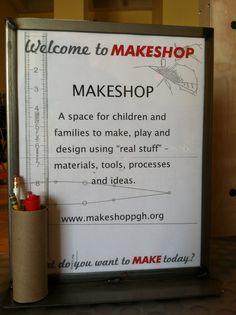 I was very impressed by the MAKESHOP in the Children's Museum of Pittsburgh. It had a great setup that invited all ages to participate.