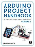 Arduino Project Handbook Volume 2: 25 Simple Electronics Projects for Beginners by Mark Geddes (Author) #Kindle US #NewRelease #Engineering #Transportation #eBook #ad