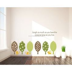 Laugh As Much As You Breather Love As Long As You Live Wall Decals