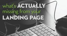 Landing page holds the key to the success of a website