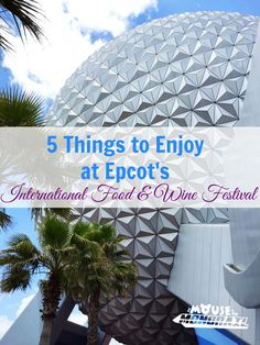 5 Things to Enjoy at Epcot International Food and Wine Festival - The Mouse and the Monorail Disney Vacation Club, Disney Vacation Planning, Disney Cruise Line, Disney Vacations, Disney Travel, Disney Destinations, Disney World Resorts, Walt Disney World, Disney World Tips And Tricks