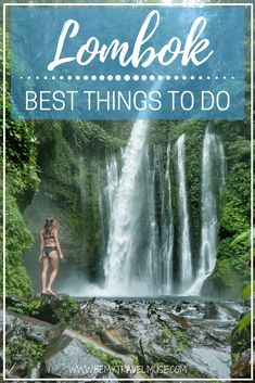 Here are the best things to do in Lombok, Indonesia. The best beaches and waterfalls, mountains to hike and other cool spots that are off the beaten path   Be My Travel Muse #lombok