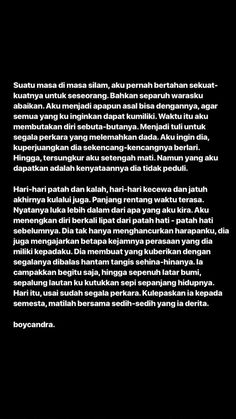 Quotes Rindu, Story Quotes, Heart Quotes, Mood Quotes, People Quotes, Daily Quotes, Qoutes, Muslim Quotes, Islamic Quotes