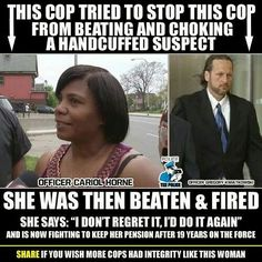 Cop fired after trying to stop officer from punching black suspect. I don't think any brown folks should work for this wicked and discriminating system in the law system. We need our own community, stores, schools, business and police etc. Civil Rights Violations, Show No Mercy, Black History Facts, Strange History, Thats The Way, African American History, British History, Faith In Humanity, Before Us