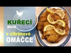 Chicken in lemon sauce Lemon Sauce, Pickles, Cucumber, Chicken, Youtube, Food, Lemon, Essen, Pickle