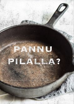 Valurautapannun hoito | Kokit ja Potit -ruokablogi Good To Know, Cleaning Hacks, Cast Iron, Helpful Hints, Cookie Recipes, Diy And Crafts, Life Hacks, Food And Drink, Cooking
