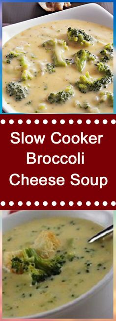 Slow Cooker Broccoli Cheese Soup #dinnerrecipes #souprecipes #dinner #dinnertime #soup #easydinner