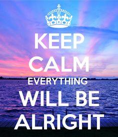 Keep Calm .