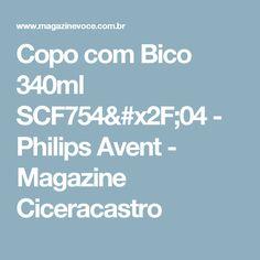 Copo com Bico 340ml SCF754/04 - Philips Avent - Magazine Ciceracastro