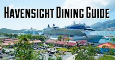 Havensight: Dining Guide