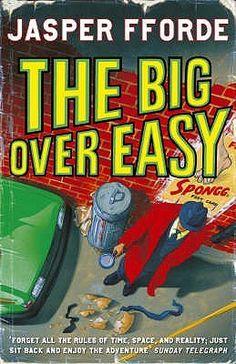 The Big Over Easy, Jasper Fforde