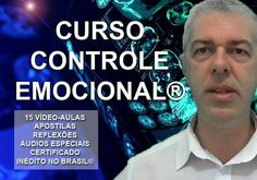 Chegou o que você mais precisava : CURSO CONTROLE EMOCIONAL.  Você pode realiza-lo em qualquer parte do mundo.  Acesse veja o conteúdo: http://pau524.wix.com/cursos