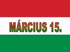 március 15 plakát - Google keresés March, Easter, Google, Easter Activities, Mac