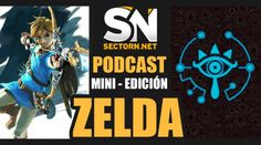 SN Podcast Mini: Zelda