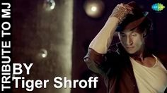 tiger shroff tribute to mj - YouTube