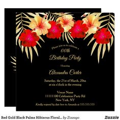 Shop Red Gold Black Palms Hibiscus Floral Birthday sq Invitation created by Zizzago. Bachelorette Party Invitations, Quinceanera Invitations, Birthday Party Invitations, Gold Birthday Party, Palms, Red Gold, Hibiscus, Exotic, Floral