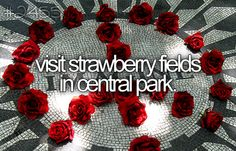 visit strawberry fields in central park.