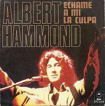 45cat - Albert Hammond - Echame A Mi La Culpa / When The Starfields Fill Your Eyes - Epic - Spain - EPC 4159 Hammond La, Albert Hammond, Eyes, Youtube, Fill, Spain, Movie Posters, Sleeves, Blame