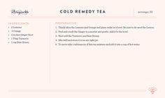 Cold Remedy Tea: Lemon, orange, ginger root, turmeric, etc.