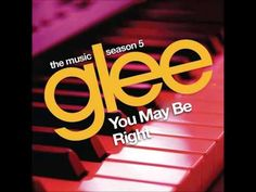 You May Be Right (Glee Cast Version) [HQ FULL STUDIO]