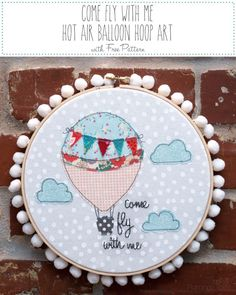 Flamingo Toes: Come Fly With Me Hot Air Balloon - hoop art embroidery project with free pattern. Free Motion Embroidery, Embroidery Hoop Art, Vintage Embroidery, Cross Stitch Embroidery, Embroidery Patterns, Machine Embroidery, Simple Embroidery, Easy Sewing Projects, Sewing Projects For Beginners