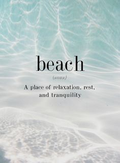 Beach - A place of relaxation, rest, and tranquility