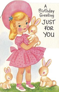 Birthday Card for Little Girl Inspirational Vintage Little Girl with Rabbits Birthday Greeting Card Vintage Birthday Cards, Vintage Greeting Cards, Birthday Greeting Cards, Birthday Greetings, Vintage Postcards, Vintage Images, Birthday Wishes, Birthday Parties, Happy Birthday Little Girl