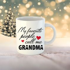 Grandma mug. My favorite people call me Grandma Coffee mug. Gift for grandma. Grandma Mug, Grandma Gifts, Call Me, I Shop, Coffee Mugs, Print Design, Ceramics, My Favorite Things, Tableware
