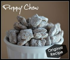 Puppy Chow- Original Recipe, sometimes the original is the best!!!!