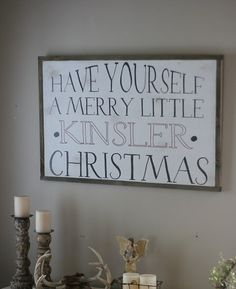 24x36 framed  have your self a merry little by SaltedWordsCompany