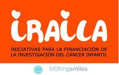 Fundación Iraila, una lucha para vencer el cáncer infantil - Booking Smiles