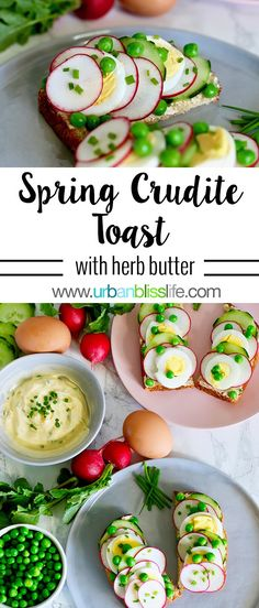 Spring Crudite Toast recipe on UrbanBlissLife.com #toast #springrecipe #healthy #foodblog