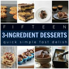 Easiest Treats Ever! 15 Desserts with Just 3 Ingredients