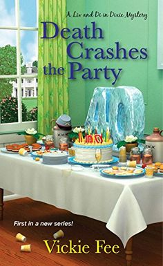 Death Crashes the Party (A Liv And Di In Dixie Mystery) b... https://www.amazon.com/dp/B00VQFKGKW/ref=cm_sw_r_pi_dp_x_bzI6xbZXSTK0H