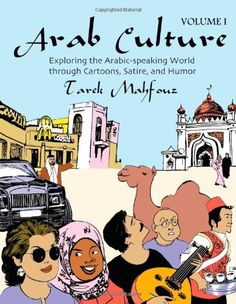 Arab Culture, Vol. 1: Exploring The Arabic-Speaking « LibraryUserGroup.com – The Library of Library User Group