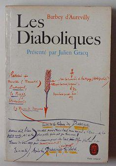 Barbey d'Aurevilly: Les diaboliques, Présenté par Julien Gracq, Le Livre de Poche - Paris, 1966.