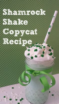 Shamrock Shake Copycat Recipe - great for St. Patrick's Day or all year long!