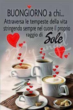 immagini buongiorno nuove - FotoWhatsapp.it Good Morning Coffee, Good Morning Good Night, Funny Good Morning Quotes, Cookie Do, Cookies Policy, New Years Eve Party, Messages, Good Mood, Mamma