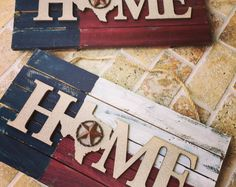 """Reclaimed """"Home"""" Wood Sign, Painted Texas Flag, Red White and Blue Distressed Wood handpainted, barnyard wood Texas Flag sign Painted Signs, Wooden Signs, Hand Painted, Painted Wood, Wood Signs For Home, Home Signs, Tennessee Flag, Texas Crafts, Star Decorations"""