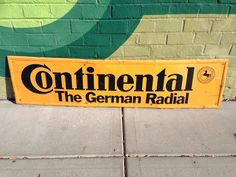 Continental Tires Sign!