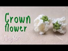 ถักโครเชต์ ดอกรัก แบบมีขั้วสีเขียว - YouTube