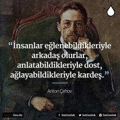 Anton Çehov Wise Quotes, Book Quotes, Cool Words, Wise Words, Historical Quotes, Motivation, Meaningful Quotes, Life Lessons, Quotations