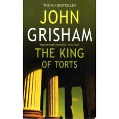 The King Of Torts: Amazon.co.uk: John Grisham: Books