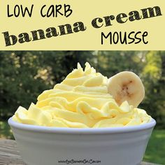 Low carb banana cream mousse recipe!